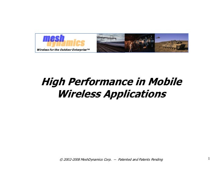 Wireless for the Outdoor EnterpriseTM       High Performance in Mobile      Wireless Applications                    © 200...