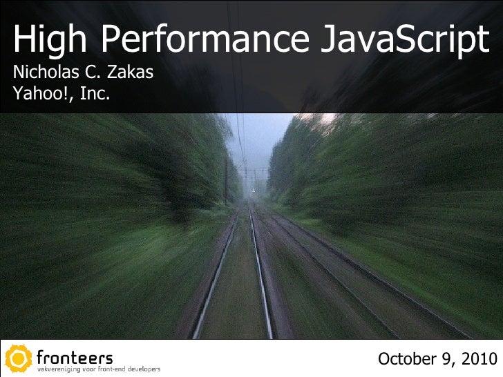 High Performance JavaScript - Fronteers 2010
