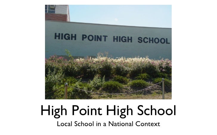 High Point High School Local School in a National Context