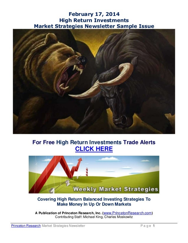 February 17, 2014 High Return Investments Market Strategies Newsletter Sample Issue  For Free High Return Investments Trad...