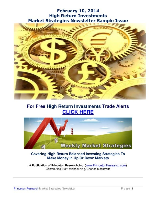 February 10, 2014 High Return Investments Market Strategies Newsletter Sample Issue  For Free High Return Investments Trad...