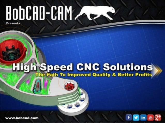 High Speed CNC Machining
