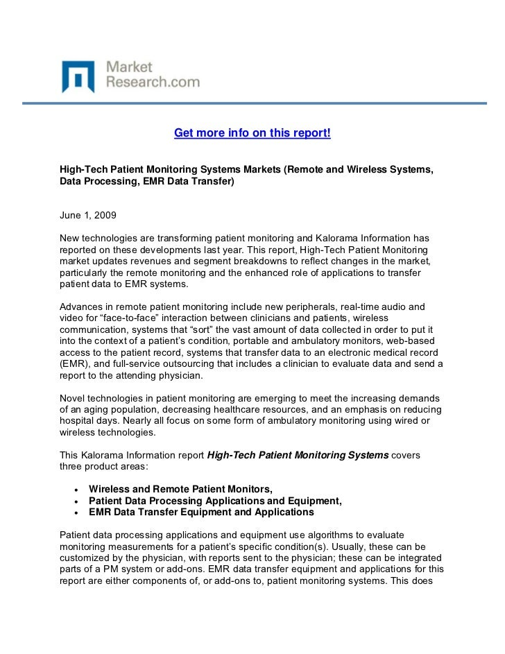Get more info on this report!High-Tech Patient Monitoring Systems Markets (Remote and Wireless...