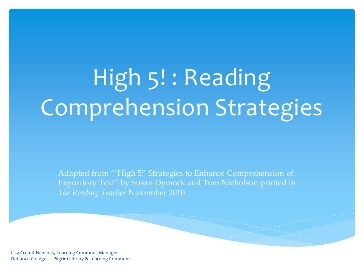 "High 5! : Reading            Comprehension Strategies                    Adapted from ""'High 5!' Strategies to Enhance Com..."