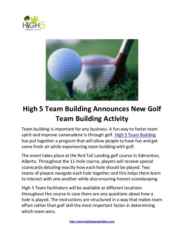 http://www.high5teambuilding.com High 5 Team Building Announces New Golf Team Building Activity Team building is important...