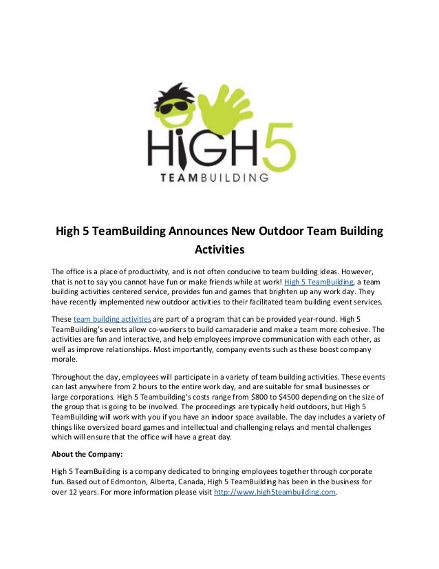 High 5 TeamBuilding Announces New Outdoor Team BuildingActivitiesThe office is a place of productivity, and is not often c...