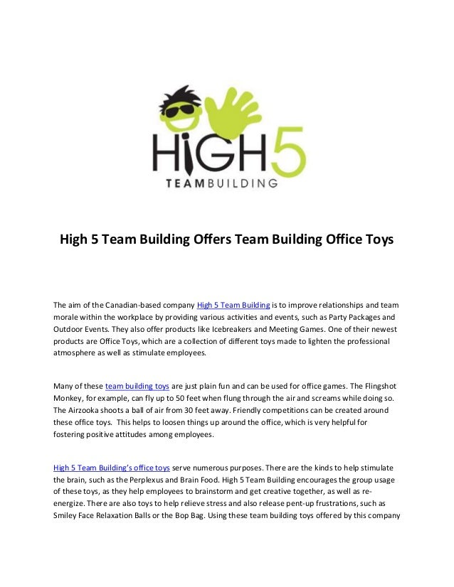 High 5 Team Building Offers Team Building Office ToysThe aim of the Canadian-based company High 5 Team Building is to impr...