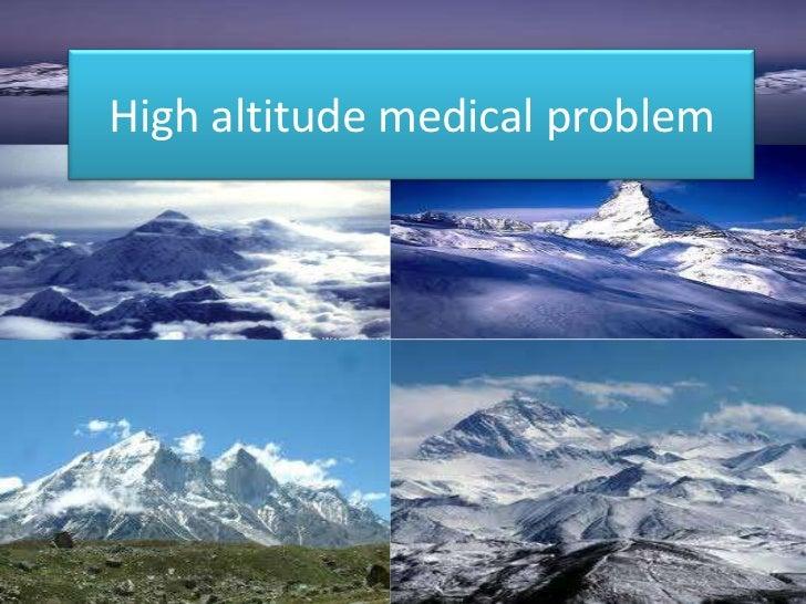 High altitude medical problem