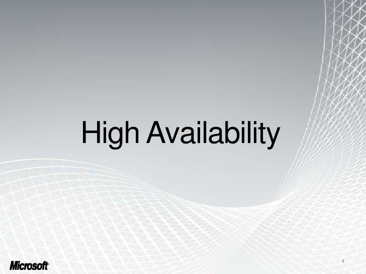 High Availability<br />1<br />