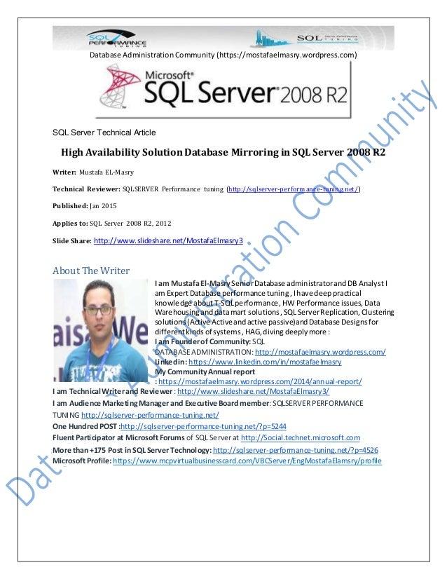 Database Administration Community (https://mostafaelmasry.wordpress.com) SQL Server Technical Article High Availability So...