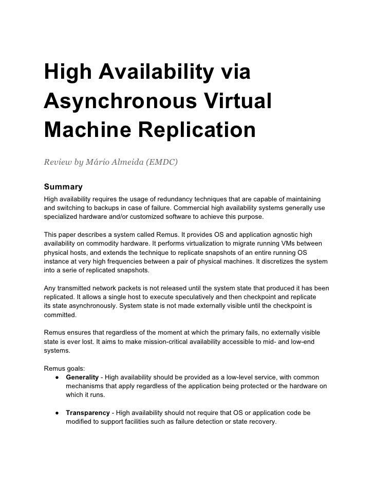 High Availability viaAsynchronous VirtualMachine ReplicationReview by Mário Almeida (EMDC)SummaryHigh availability require...