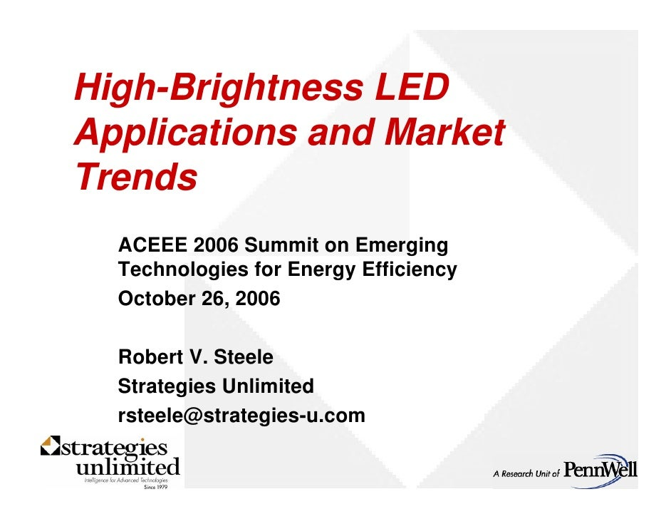 High-Brightness LED Applications and Market Trends   ACEEE 2006 Summit on Emerging   Technologies for Energy Efficiency   ...