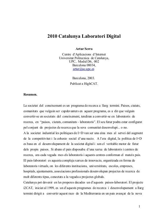 2010 Catalunya Laboratori Digital Artur Serra Centre d'Aplicacions d'Internet Universitat Politecnica de Catalunya, UPC, M...
