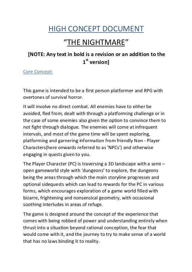 """HIGH CONCEPT DOCUMENT """"THE NIGHTMARE"""" [NOTE: Any text in bold is a revision or an addition to the 1st version] Core Concep..."""