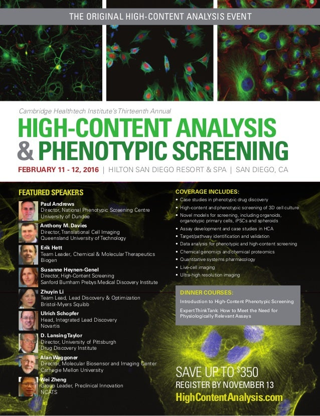 HIGH-CONTENTANALYSIS &PHENOTYPICSCREENING Cambridge Healthtech Institute's Thirteenth Annual FEBRUARY 11 - 12, 2016 | HILT...