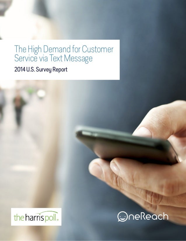 TheHighDemandforCustomer ServiceviaTextMessage 2014U.S.SurveyReport