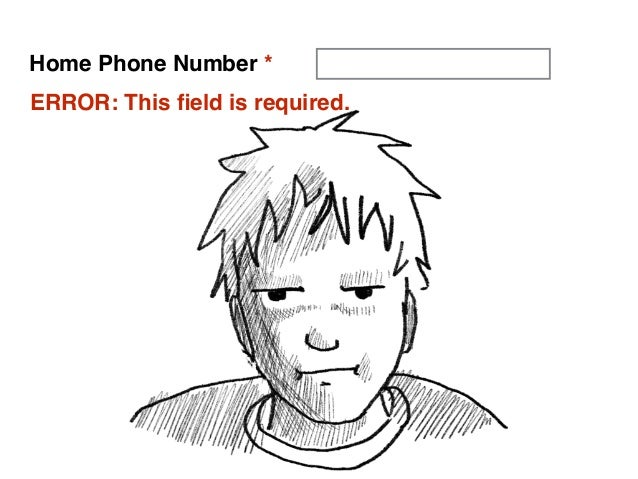 The No Good, Terrible, Very Bad Web Form — HighEdWeb 2014