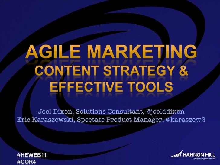 Joel Dixon, Solutions Consultant, @joelddixon Eric Karaszewski, Spectate Product Manager, @karaszew2