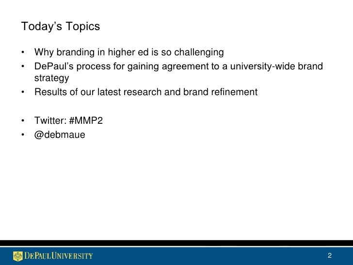 Knowing What We Are: The DePaul Brand Slide 2