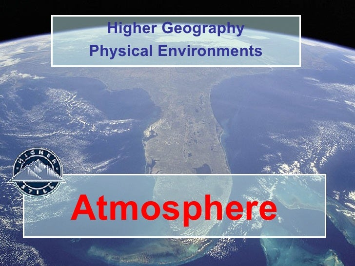 Atmosphere Higher Geography Physical Environments