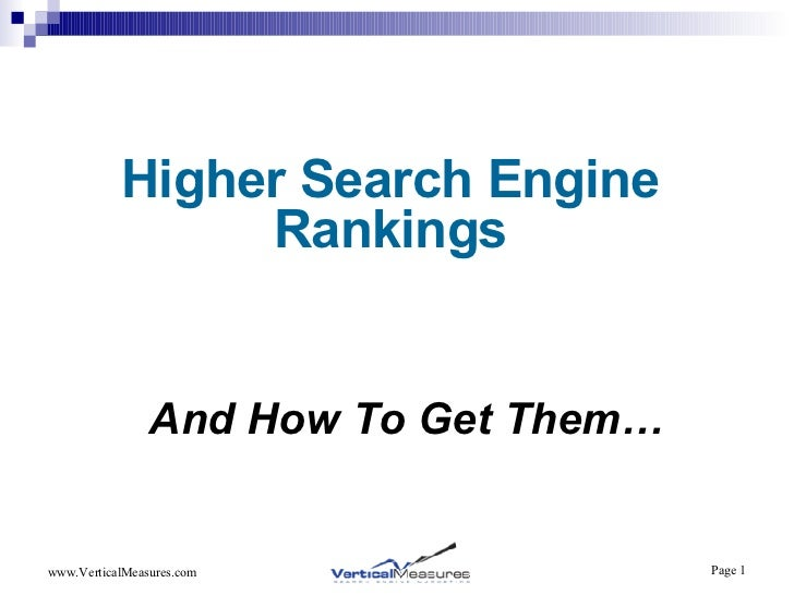 Higher Search Engine Rankings And How To Get Them…