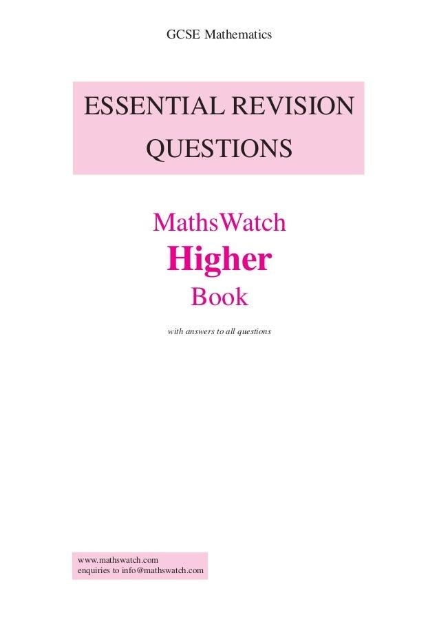 GCSE Mathematics ESSENTIAL REVISION                 QUESTIONS                   MathsWatch                      Higher    ...