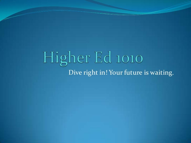 Dive right in! Your future is waiting.