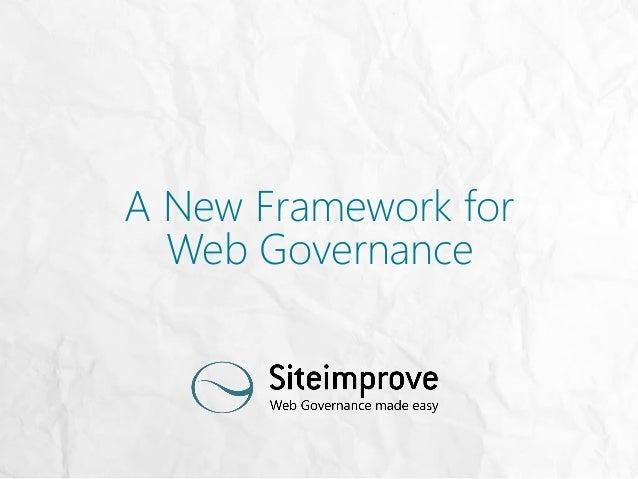 A New Framework for Web Governance