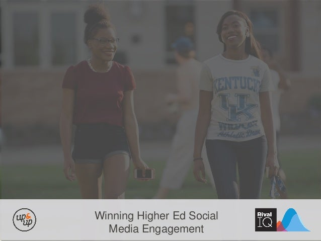 Winning Higher Ed Social Media Engagement
