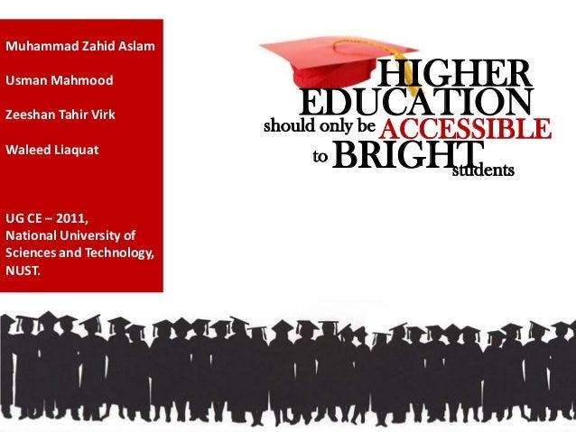 should only be students HIGHER BRIGHT ACCESSIBLE to Muhammad Zahid Aslam Usman Mahmood Zeeshan Tahir Virk Waleed Liaquat U...