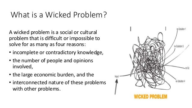 """""""Wicked"""" problems: What are they, and why are they of interest to NNSI researchers?"""