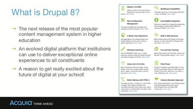 What is Drupal 8?  → The next release of the most popular content management system in higher education → An evolved dig...