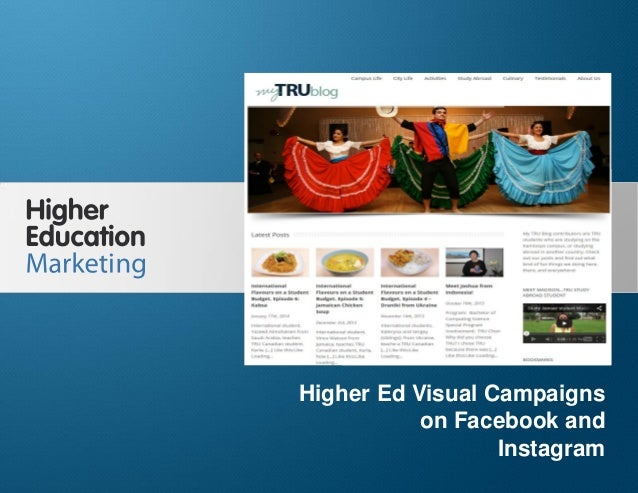 Higher Ed Visual Campaigns on Facebook and Instagram Slide 1 Higher Ed Visual Campaigns on Facebook and Instagram