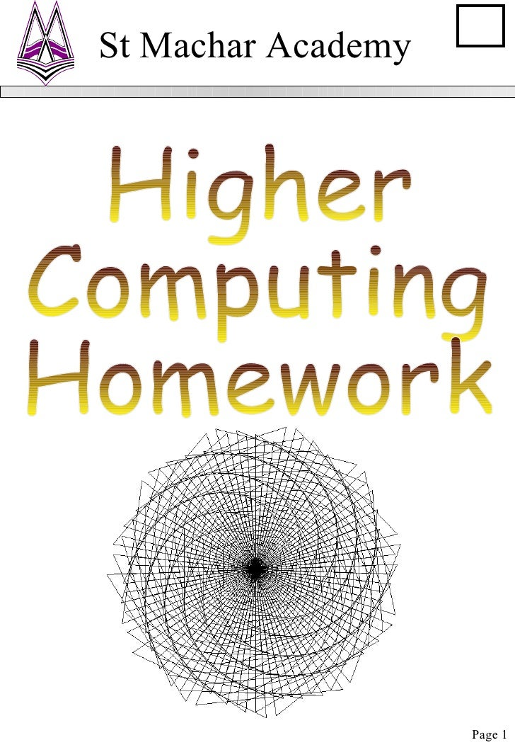 Higher Computing Homework St Machar Academy