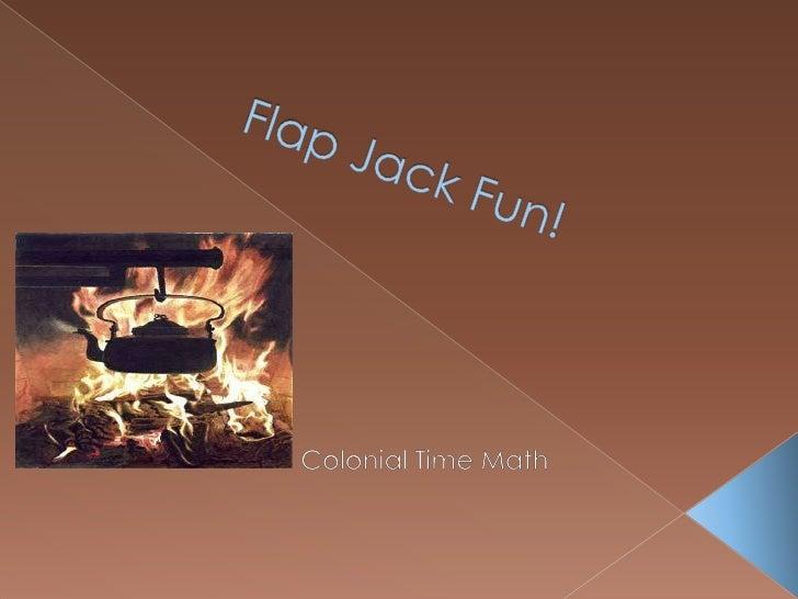 Flap Jack Fun!<br />Colonial Time Math<br />