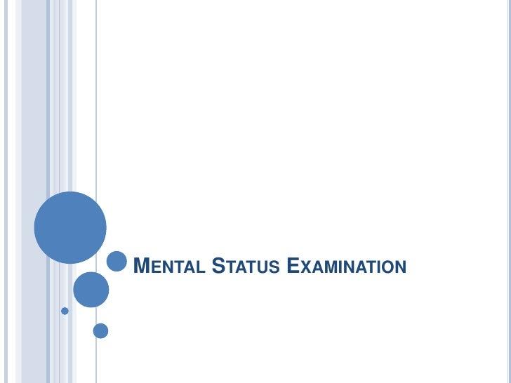 Mental Status Examination<br />