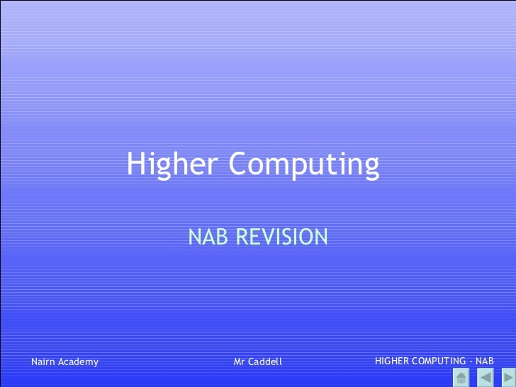 Higher Computing  NAB REVISION