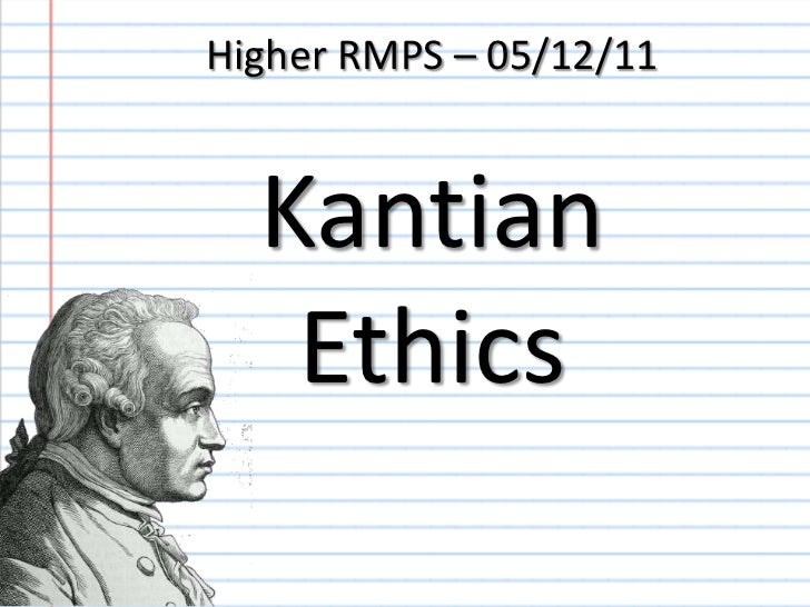 higher rmps kantian ethics slidecast  higher rmps 05 12 11 kantian ethics