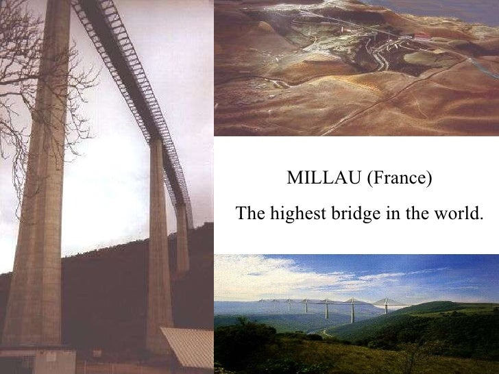 MILLAU (France) The highest bridge in the world.