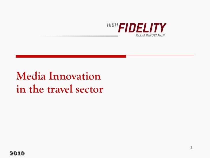 Media Innovation in the travel sector 2010