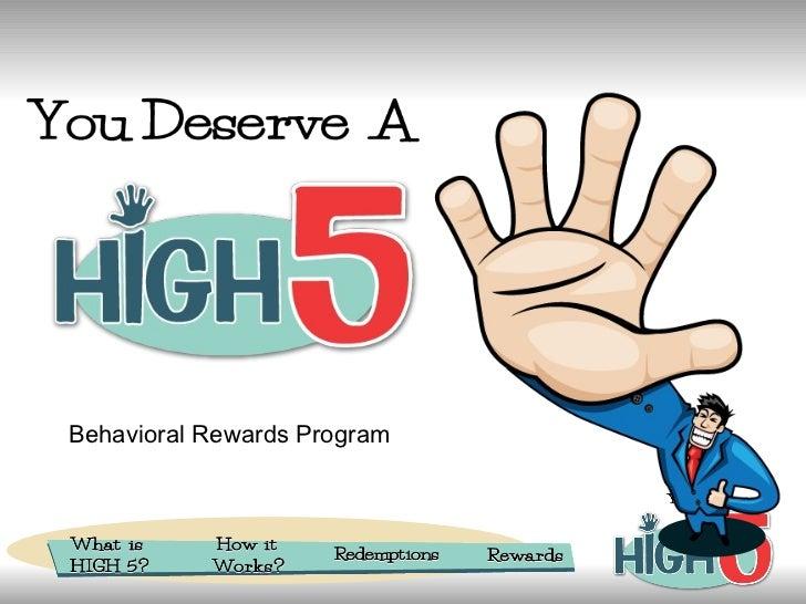 Behavioral Rewards Program