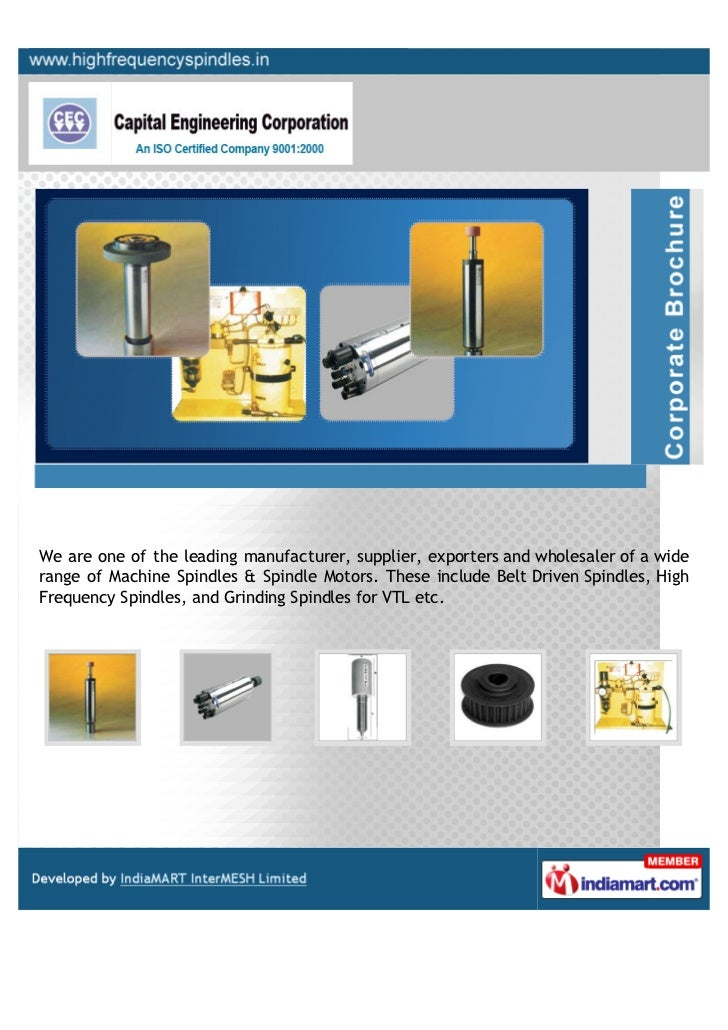 We are one of the leading manufacturer, supplier, exporters and wholesaler of a widerange of Machine Spindles & Spindle Mo...