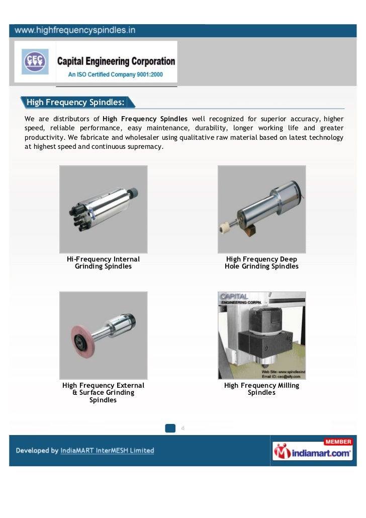 High Frequency Spindles:We are distributors of High Frequency Spindles well recognized for superior accuracy, higherspeed,...