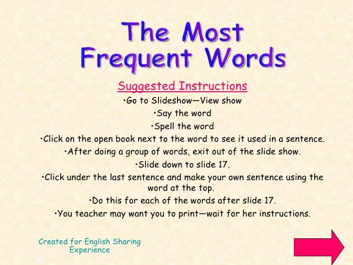 Created for English Sharing Experience <ul><li>Suggested Instructions </li></ul><ul><li>Go to Slideshow—View show </li></u...
