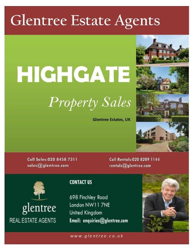 Glentree Estate AgentsHIGHGATE     Property Sales               Glentree Estates, UK        www.glentree.co.uk