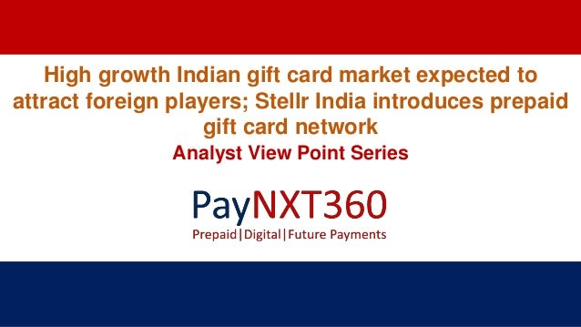 High growth indian gift card market expected to attract foreign playe…