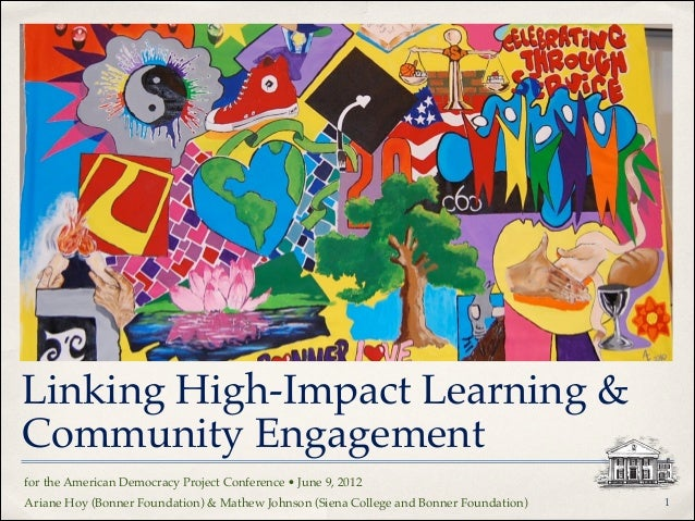 """Linking High-Impact Learning & Community Engagement for the American Democracy Project Conference • June 9, 2012"""" Ariane H..."""