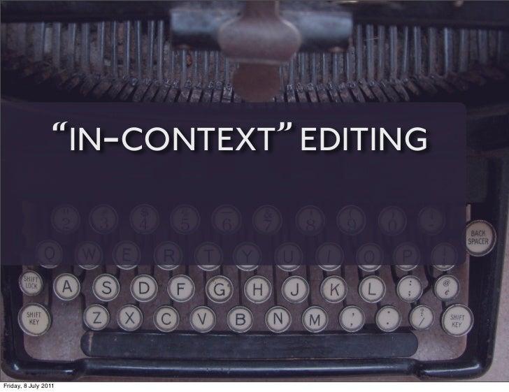 """IN-CONTEXT"" EDITINGFriday, 8 July 2011"