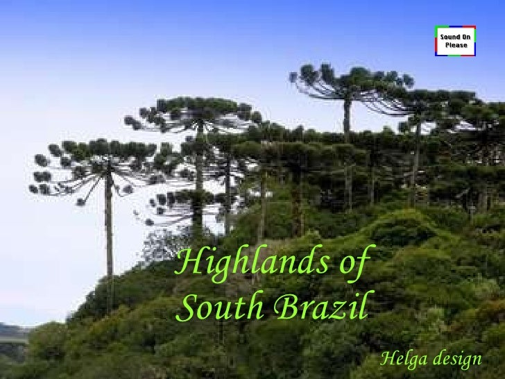 Highlands of South Brazil Helga design