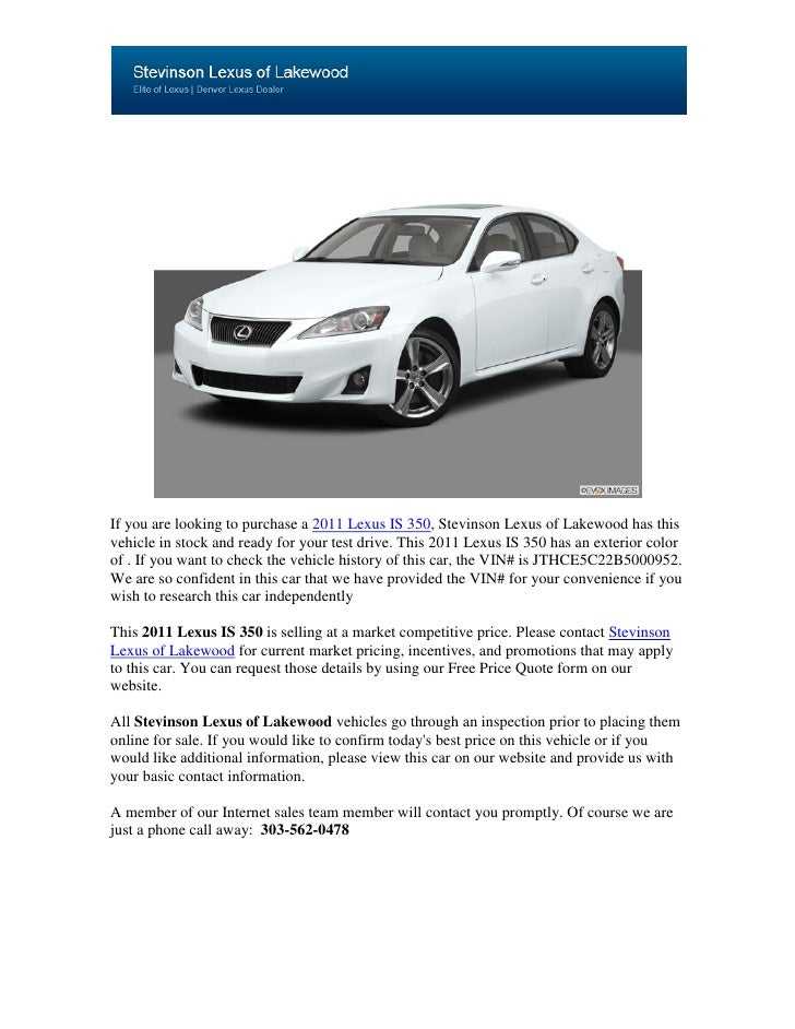 If you are looking to purchase a 2011 Lexus IS 350, Stevinson Lexus of Lakewood has thisvehicle in stock and ready for you...